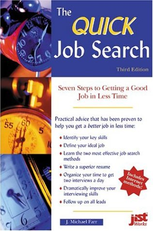 9781563708367: Quick Job Search: Seven Steps to Getting a Good Job in Less Time