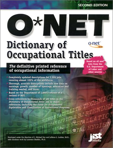 9781563708459: The Onet Dictionary of Occupational Titles 2001