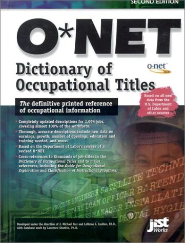 9781563708466: The O'Net Dictionary of Occupational Titles 2001