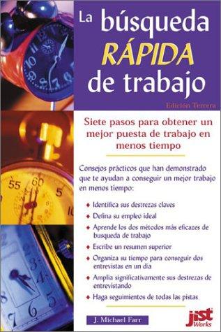 9781563708879: La Busqueda Rapida De Trabajo/the Quick Job Search: Edicion Tercera (Spanish Edition)