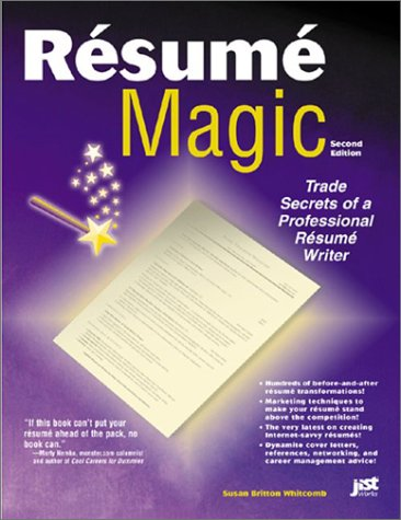 9781563708916: Resume Magic: Trade Secrets of a Professional Resume Writer, 2nd Edition