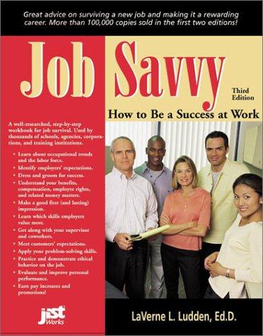 9781563708961: Job Savvy: How to Be a Success at Work