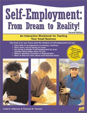 9781563709227: Self-Employment: From Dream to Reality! : An Interactive Workbook for Starting Your Small Business