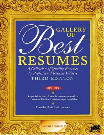 9781563709852: Gallery of Best Resumes: A Collection of Quality Resumes by Professional Resume Writers