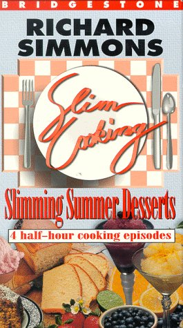 9781563714023: Slim Cooking: Slimming Summer Deserts: Richard Simmons [VHS]
