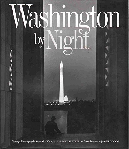 Washington by Night: Vintage Photographs from the: Frank, Judith Waldrop,