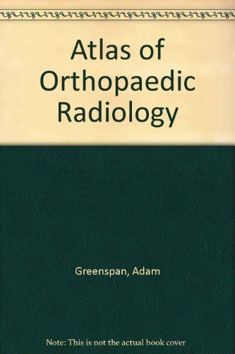 9781563750236: Atlas of Orthopaedic Radiology