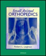 9781563750823: Small Animal Orthopedics