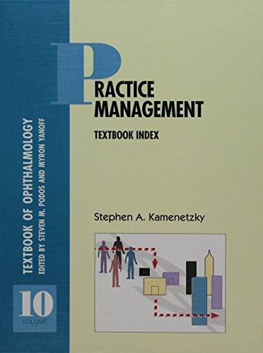 Fundamentals of Ophthalmic Practice: Ethnics and Economics: Stephen A. Kamenetzky