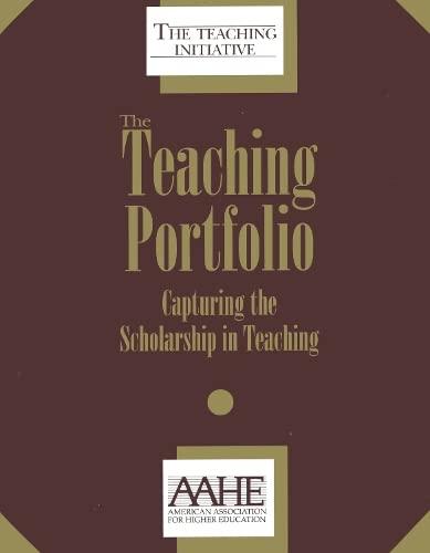 9781563770036: The Teaching Portfolio: Capturing The Scholarship In Teaching