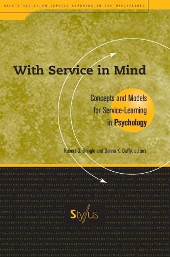 9781563770104: With Service In Mind: Concepts and Models for Service-Learning in Psychology (Service Learning in the Disciplines Series)
