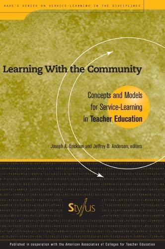 Learning With the Community: Concepts and Models for Service Learning in Teacher Education (Service...