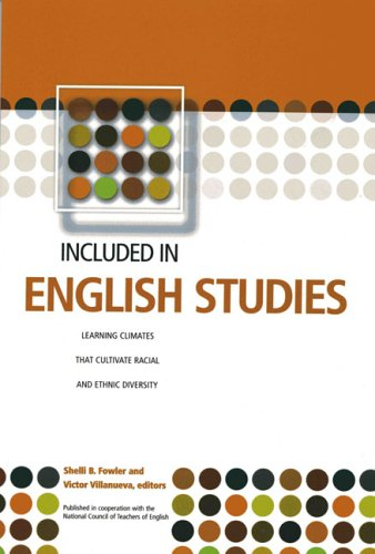 Included In English Studies: Learning Climates that Cultivate Racial and Ethnic Diversity (Learning...