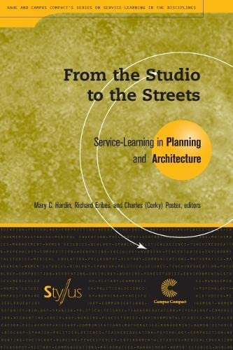 9781563771002: From the Studio to the Streets: Service-Learning in Planning and Architecture (Service Learning in the Disciplines Series)