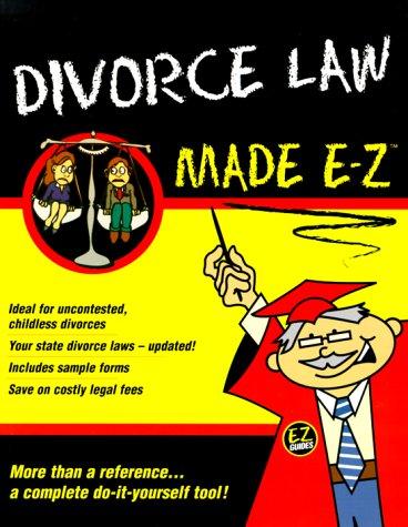 9781563824234: Divorce Law Made E-Z ! (Made E-Z Guides)