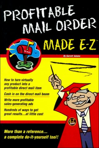 Profitable Mail Order Made E-Z: Made E-Z Products