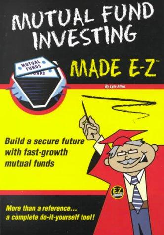 9781563824623: Mutual Funds Made E-Z