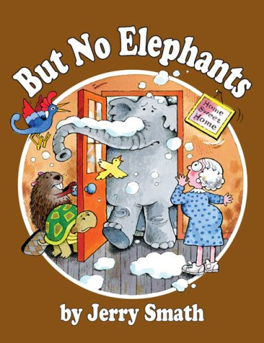 9781563832741: But No Elephants (Once upon a Time)