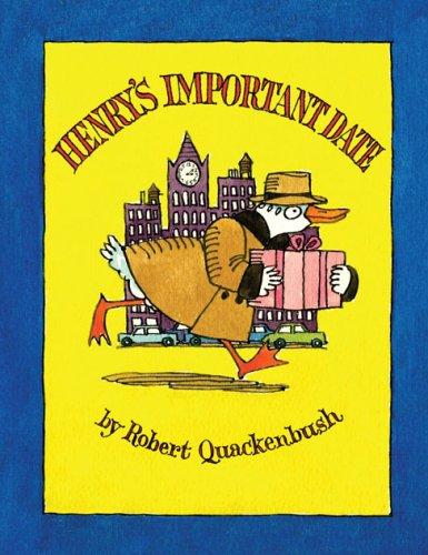Henry's Important Date (Mini Edition): Robert Quackenbush