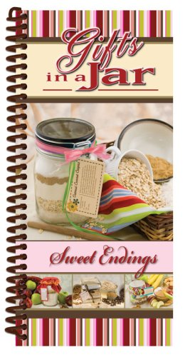 Gifts In a Jar, Sweet Endings: CQ Products