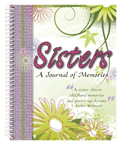 9781563833403: Sisters, A Journal of Memories