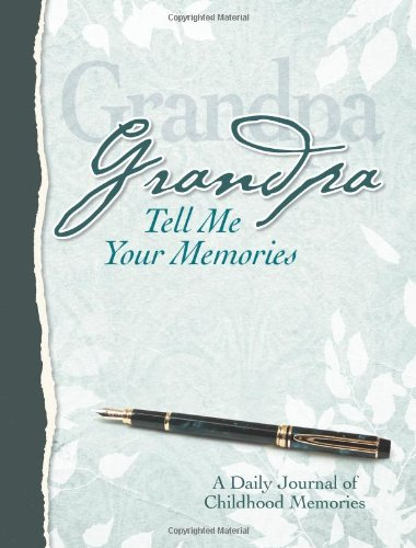 9781563834141: Grandpa, Tell Me Your Memories Heirloom Edition