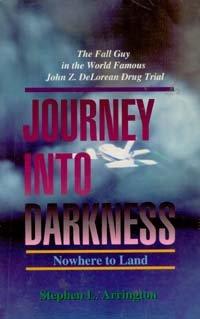 Journey into Darkness (Huntington House): Stephen Lee Arrington