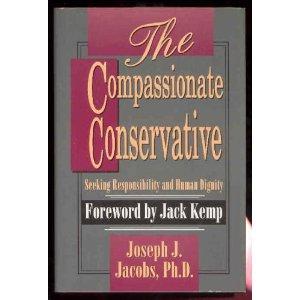 9781563841088: The Compassionate Conservative
