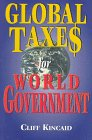 9781563841255: Global Taxes for World Government
