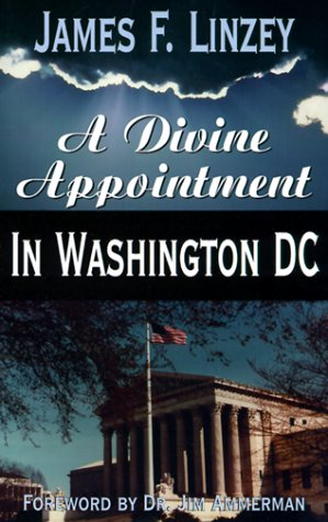9781563841699: A Divine Appointment in Washington D.C.