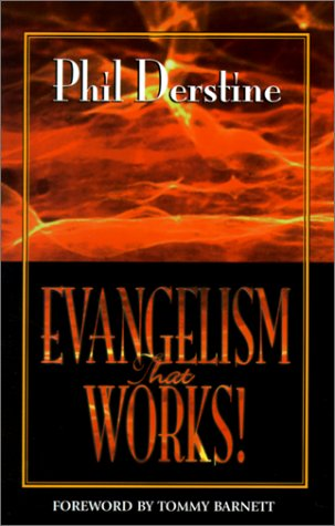 "9781563841811: Evangelism That Works: A ""How To"" Manual on Unconventional Soul Winning"