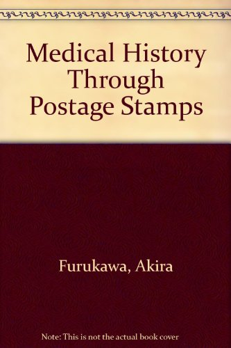 9781563860201: Medical History Through Postage Stamps