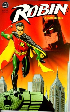 9781563890291: Robin: A Hero Reborn