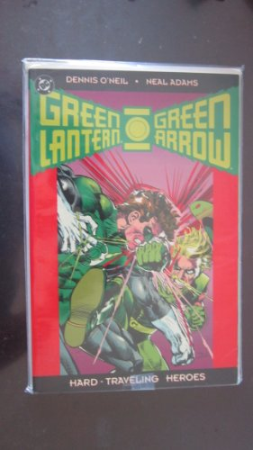 Green Lantern-Green Arrow: The collection (1563890380) by Dennis O'Neil