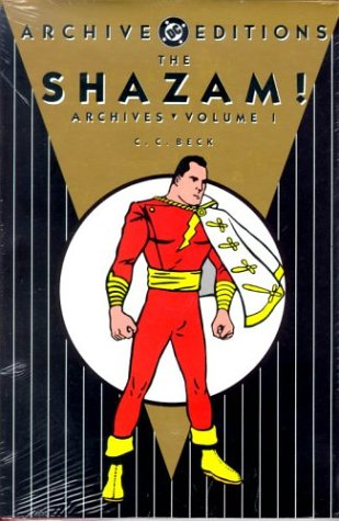 Shazam!, The - Archives, Volume 1 (Shazam Archives)