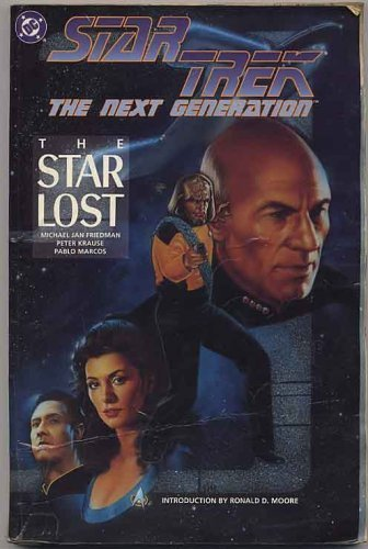 Star Trek: The Next Generation The Star Lost/Based on Star Trek The Next Generation Created by Ge...