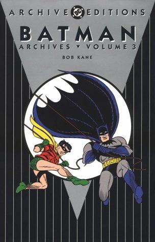 Batman Archives, Vol 3: Kane,Bob