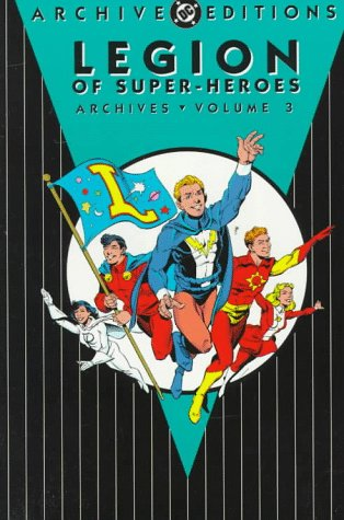 9781563891021: Legion of Super-Heroes - Archives, Volume 3