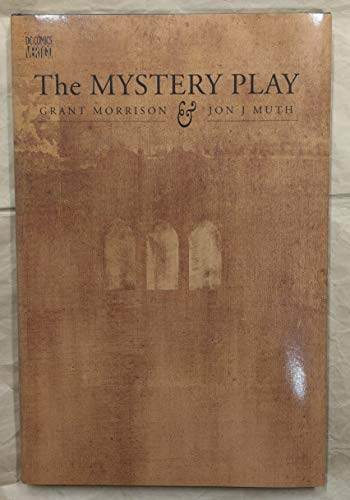 Mystery Play [SIGNED by Grant Morrison]: Morrison, Grand; Muth, Jon J. (Illustrator)