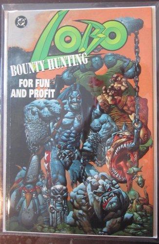 9781563891465: Lobo: Bounty hunting for fun and profit