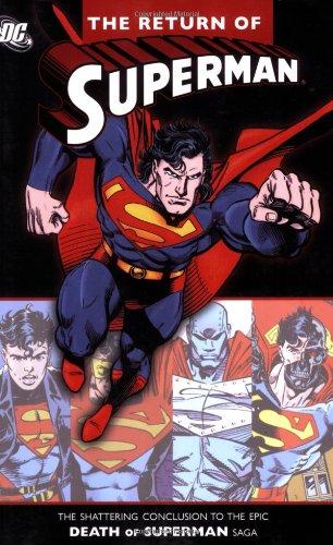 The Return of Superman: Dan Jurgens; Karl Kesel; Roger Stern; Louise Simonson; Gerard Jones
