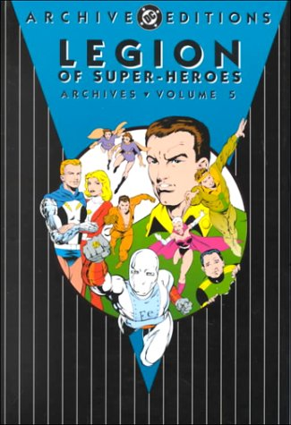 Legion of Super-Heroes - Archives, Volume 5: DC Comics