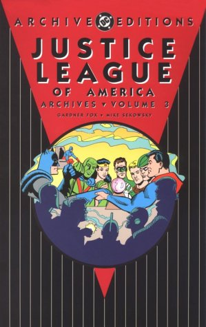 9781563891595: Justice League of America - Archives, Volume 3 (Archive Editions (Graphic Novels))