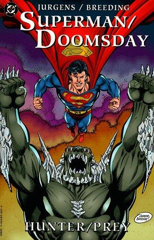 Superman/Doomsday : Hunter/Prey