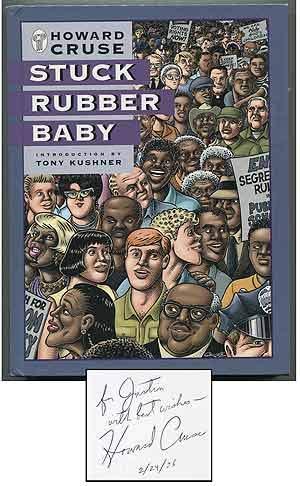 Stuck Rubber Baby: Howard Cruse [Introduction by Tony Kushner]