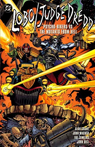 9781563892394: Lobo Judge Dredd: Psycho Bikers Vs. Mutants from Hell