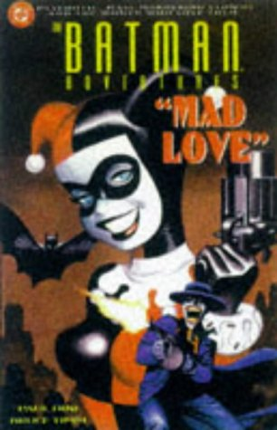 Batman Adventures: Mad Love: Paul Dini; Bruce