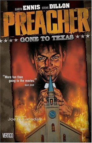 Preacher: Gone To Texas (New Edition (DC Comics)) [SIGNED FIRST]
