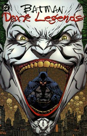 Batman: Dark Legends: Dennis O'Neil; Mike Mignola; Alan Grant