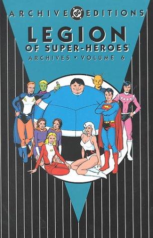 Legion of Super-Heroes -Archives, Volume 6: Jim Shooter; E.